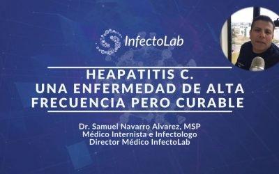 ¿La Hepatitis C es CURABLE? por Dr. Samuel Navarro Álvarez