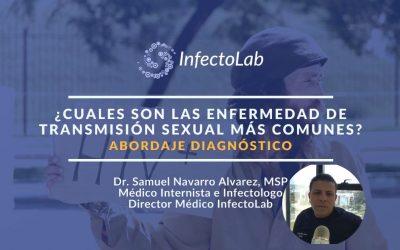 ¿Principales enfermedades de transmisión sexual? ABORDAJE DIAGNÓSTICO por Dr. Samuel Navarro A.