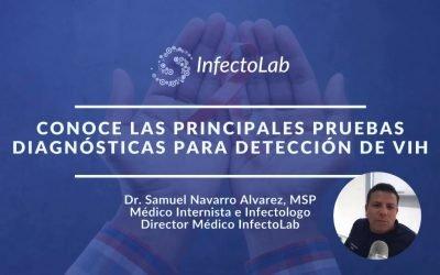 Pruebas Diagnósticas para la detección de VIH Por Dr. Samuel Navarro | InfectoLab