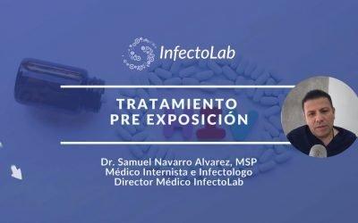 PREP TRATAMIENTO PARA VIH Por Dr. Samuel Navarro | InfectoLab